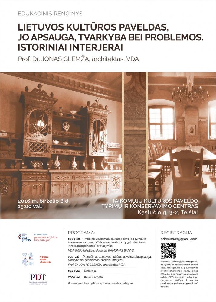 """Edukacinis renginys """"Lietuvos kultūros paveldas, jo apsauga, tvarkyba bei problemos. Istoriniai interjerai"""