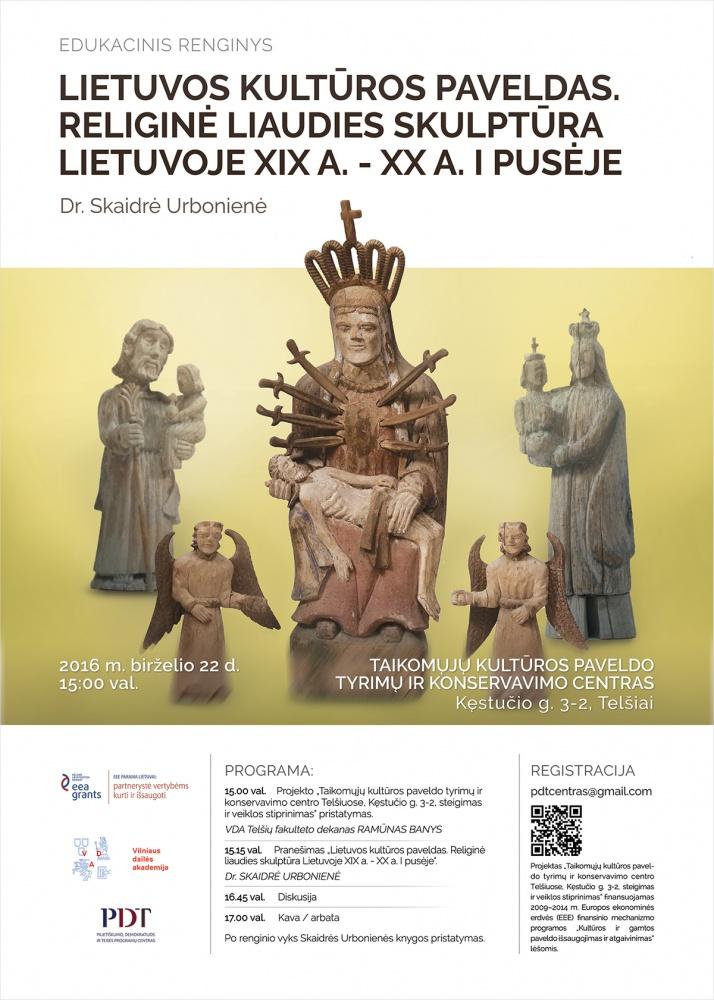 """Edukacinis renginys """"Lietuvos kultūros paveldas. Religinė liaudies skulptūra Lietuvoje XIX a. - XX a. I pusėje"""""""
